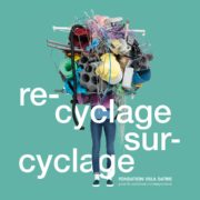 Affiche exposition Recyclage/ Surcyclage à la Villa Datris